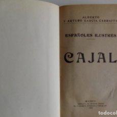 Libros antiguos: LIBRERIA GHOTICA. ALBERTO GARCIA CARRAFFA. CAJAL. ESPAÑOLES ILUSTRES.1908.BIOGRAFIA.RARA 1A EDICIÓN. Lote 275591173