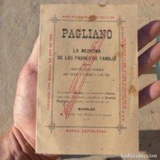 Libros antiguos: PEQUEÑO LIBRO DE MEDICINA , PAGLIANO , 1906 , INSTRUCCIONES PARA CURARSE A SI MISMO. Lote 275781803