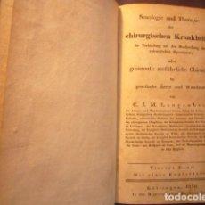 Libros antiguos: J. M. LANGENBECK: NOSOLOGIE U. THERAPIE D. CHIRURGISCHEN KRANKHEITEN... (BAND 4) (GÖTTINGEN, 1830). Lote 275855218