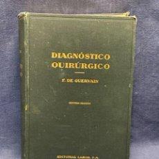 Libros antiguos: LIBRO DIAGNOSTICO QUIRURGICO DR QUERVAIN 2ªEDICION ED LABOR SA 1934 25X18CMS. Lote 276627023