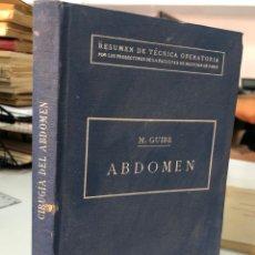 Libros antiguos: 1921 TECNICAS OPERATORIAS - ABDOMEN - EDITORIAL CERVANTES. Lote 277606588