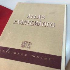 Libros antiguos: ANTIGUO ATLAS EXANTEMATICO - EDICIONES ROCHE. Lote 277607353