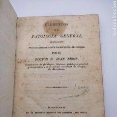 Livres anciens: ELEMENTOS DE PATOLOGÍA GENERAL 1820 BARCELONA JUAN RIBOT. Lote 277697908