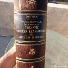 Libros antiguos: NORBERT ORTNER, VORLESUNGEN, THERAPIE INNERER KRANKHEITEN, 1902. Lote 277831878