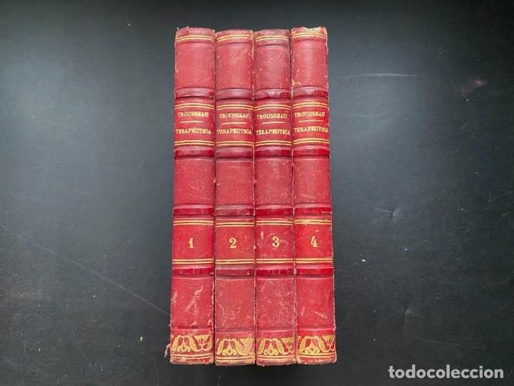 TRATADO DE TERAPEUTICA Y MATERIA MEDICA. TROUSSEAU T H. PIDOUX. 4 TOMOS. MADRID, 1863 (Libros Antiguos, Raros y Curiosos - Ciencias, Manuales y Oficios - Medicina, Farmacia y Salud)