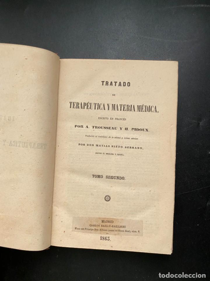 Libros antiguos: TRATADO DE TERAPEUTICA Y MATERIA MEDICA. TROUSSEAU T H. PIDOUX. 4 TOMOS. MADRID, 1863 - Foto 9 - 278465973