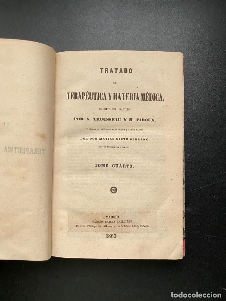 Libros antiguos: TRATADO DE TERAPEUTICA Y MATERIA MEDICA. TROUSSEAU T H. PIDOUX. 4 TOMOS. MADRID, 1863 - Foto 23 - 278465973