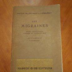 Libros antiguos: LES MIGRAINES ETUDE PATHOGENIQUE CLINIQUE ET THERAPEUTIQUE 1935 MEDICO PATOLOGÍAS FRANCÉS. Lote 278591643