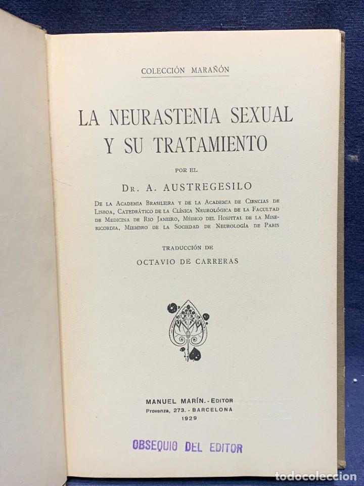 LA NEURASTENIA SEXUAL Y SU TRATAMIENTO COLECCION MARAÑON DR A.AUSTREGESILO 1929 22X15CMS (Libros Antiguos, Raros y Curiosos - Ciencias, Manuales y Oficios - Medicina, Farmacia y Salud)