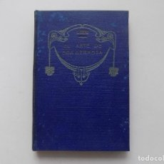 Libros antiguos: LIBRERIA GHOTICA. C. OTERO. EL ARTE DE SER HERMOSA. MANUAL DE RECETAS.FORMULARIO. PHARMACOPEA.1900. Lote 285592373