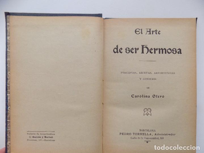 Libros antiguos: LIBRERIA GHOTICA. C. OTERO. EL ARTE DE SER HERMOSA. MANUAL DE RECETAS.FORMULARIO. PHARMACOPEA.1900 - Foto 3 - 285592373