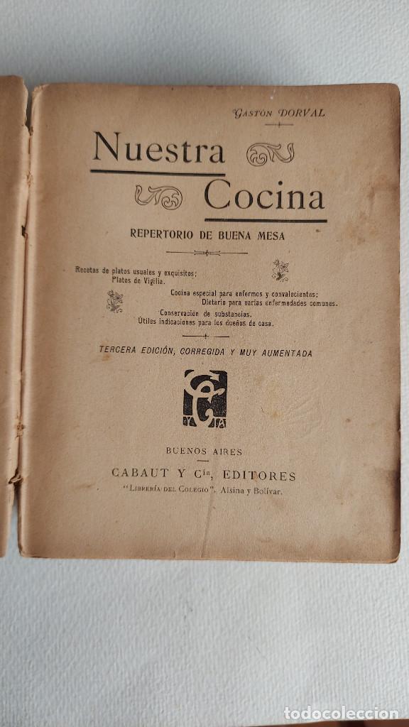Libros antiguos: U-191.- LIBRO-- NUESTRA COCINA REPERTORIO DE BUENA MESA, GASTON DORVAL ,- CABAUT Y CIA, VER FOTOS . - Foto 3 - 287664008