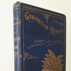 Libros antiguos: LA GENERACIÓN HUMANA. G. J. WITKOWSKI MADRID, 1890.. Lote 288034953