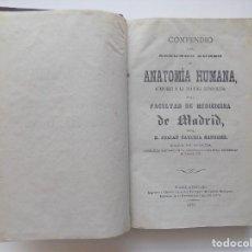 Libros antiguos: LIBRERIA GHOTICA. JULIAN CALLEJA.COMPENDIO DEL SEGUNDO CURSO DE ANATOMIA HUMANA. 1872.1A EDICIÓN. Lote 288036748