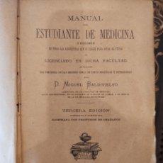Libros antiguos: MANUAL DEL ESTUDIANTE DE MEDICINA.BALDEVIESO MIGUEL 1878.. Lote 288547468