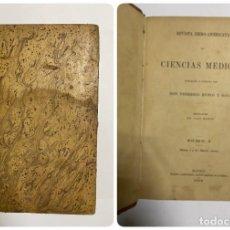 Libros antiguos: REVISTA IBERO-AMERICANA DE CIENCIAS MÉDICAS. FEDERICO RUBIO. TOMO I. Nº Y II. MADRID, 1899. Lote 288862493