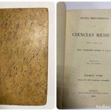 Libros antiguos: REVISTA IBERO-AMERICANA DE CIENCIAS MÉDICAS. FEDERICO RUBIO. TOMO VIII. Nº XV Y XVI. MADRID, 1902. Lote 288862663