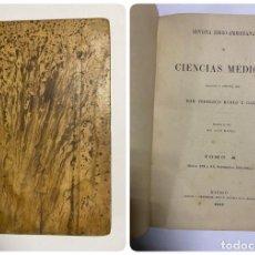 Libros antiguos: REVISTA IBERO-AMERICANA DE CIENCIAS MÉDICAS. FEDERICO RUBIO. TOMO X. Nº XIX Y XX. MADRID, 1903. Lote 288862908