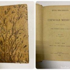 Libros antiguos: REVISTA IBERO-AMERICANA DE CIENCIAS MÉDICAS. FEDERICO RUBIO. TOMO XII. Nº XXIII Y XXIV. MADRID, 1904. Lote 288863453