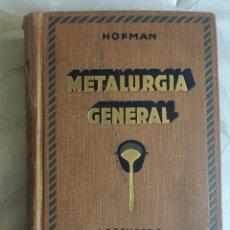 Libros antiguos: TRATADO DE METALÚRGICA, 1925. Lote 289860638
