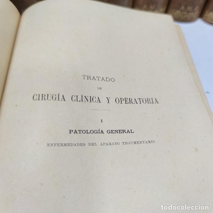 Libros antiguos: Tratado de cirugía clínica y operatoria. A. Le Dentu. Pierre Delbet. 11 tomos. Madrid. 1899. - Foto 6 - 290961708