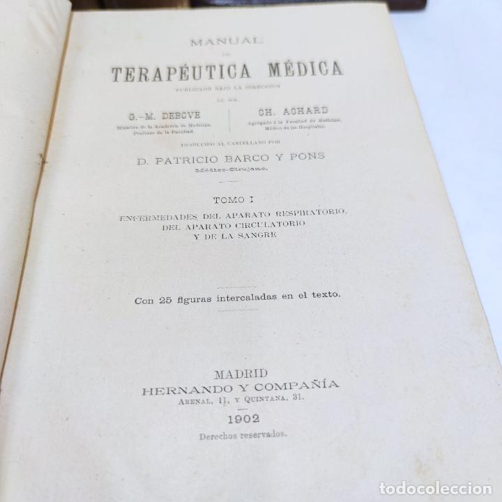 Libros antiguos: Manual de terapéutica médica. G.M. Debove y CH. Achard. D. Patricio Barco y Pons. 3 tomos. 1902. - Foto 4 - 290962818
