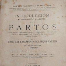 Libros antiguos: ANTIGUO Y CURIOSO LIBRO OBSTETRICIA INTRODUCCIÓN AL PARTO. Lote 295810288