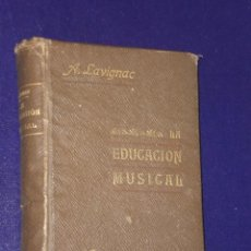 Libros antiguos: LA EDUCACIÓN MUSICAL (1904). Lote 22623939
