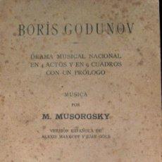 Libros antiguos: LIBRETO BORIS GODUNOV. MODEST MUSSORSGKY. Lote 26001771