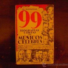 Libros antiguos: 99 BIOGRAFIAS DE MÚSICOS CÉLEBRES -M. DAVALILLO - EDITORIAL JUVENTUD - AÑO 1936. Lote 25119335