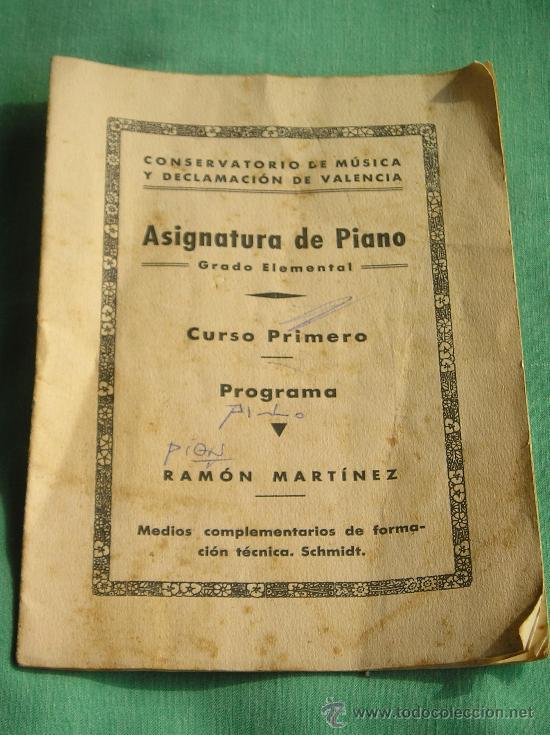 **ANTIGUO LIBRETO,---ASIGNATURA DE PIANO,CURSO PRIMERO---(PROGRAMA RAMON MARTINEZ)** (Libros Antiguos, Raros y Curiosos - Bellas artes, ocio y coleccion - Música)
