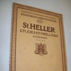 Libros antiguos: ST. HELLER ÉTUDES & PRÉLUDES POUR PIANO-ÉDITION NATIONALE FRANÇAISE, PANTHÉON DES PIANISTES Nº. 858-. Lote 24486788