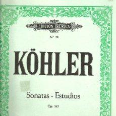 Libros antiguos: KÖLER SONATAS-ESTUDIOS OP.165 VOL1 EDICION IBERICA Nº 71 EDITORIAL BOILEAU. Lote 27450336