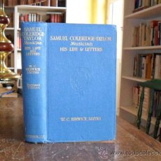 Libros antiguos: SAMUEL COLERIDGE TAYLOR,MUSICIAN. HIS LIFE AND LETTERS. W.C.BERWICK SAYERS.LONDON 1927. Lote 25510292