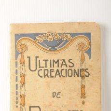 Libros antiguos: ULTIMAS CREACIONES DE RAQUEL MELLER, CANTANTE, CUPLISTA Y ACTRIZ DE CINE. Lote 25951679