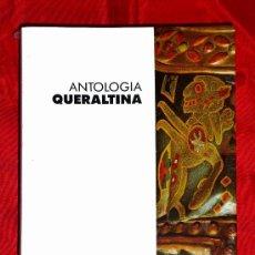 Libros antiguos: BERGA, ANTOLOGIA QUERALTINA, OBRA LITERARIA Y MUSICAL DEL SANTUARIO DE QUERALT. Lote 25984205