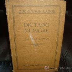 Libros antiguos: DICTADO MUSICAL. (EDUCACIÓN SISTEMÁTICA DEL OÍDO).RIEMANN (HUGO).. Lote 29913036