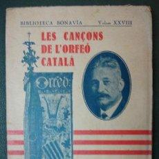 Libros antiguos: LES CANÇONS DE L'ORFEÓ CATALÀ. 1930. MÚSICA. (VER DESCRIPCIÓN). Lote 30598096