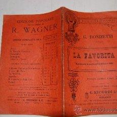 Libros antiguos: LA FAVORITA. DRAMMA SERIO IN QUATTRO ATTI. GAETANO DONIZETTI, ROYER E. VAEZ RM57063. Lote 30919880