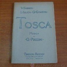 Libros antiguos: TOSCA, MELODRAMA IN TRE ATTI. PUCCINI, G. ED. RICORDI. ITALIANO.. Lote 219283541