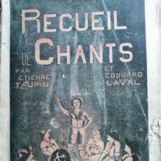 Libros antiguos: RECUEIL DE CHANTS. RARÍSIMO LIBRO QUE RECOGE HIMNOS Y CANCIONES DE LOS EXPLORADORES. SCOUTS.. Lote 33140596