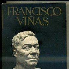 Libros antiguos: GREGORI : FRANCISCO VIÑAS, EL GRAN TENOR (1936) MUY ILUSTRADO. Lote 33617075