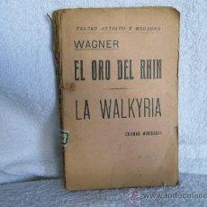 Libros antiguos: WAGNER, EL-ANILLO-DEL-NIBELUNGO, ANTONIO-VILASALBA. ED. R. DEL C. (MÚSICA B). Lote 34042116