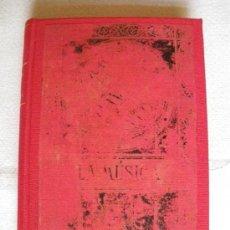 Libros antiguos: LA MÚSICA. CASIMIRO COLOMB. 1885. Lote 35874181