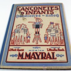 Libros antiguos: CANÇONETES D'INFANTS. M. MAYRAL 32X23 CM.. Lote 36254077