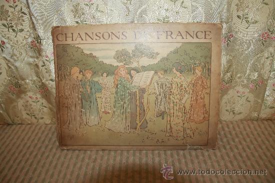 2758- CHANSONS DE FRANCE. CHARLES DE SIVRI. EDIT. QUINZARD. 1898. (Libros Antiguos, Raros y Curiosos - Bellas artes, ocio y coleccion - Música)
