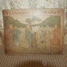 Libros antiguos: 2758- CHANSONS DE FRANCE. CHARLES DE SIVRI. EDIT. QUINZARD. 1898. . Lote 36286876