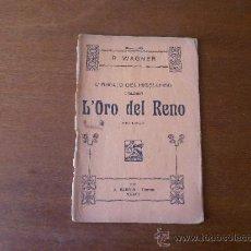 Libros antiguos: MÚSICA (ÓPERA) LIBRETO: L'ANELLO DEL NIBELUNGO, TRILOGIA, L'ORO DEL RENO (R. WAGNER) AÑO 1925. Lote 37541933