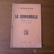 Libros antiguos: MÚSICA (ÓPERA) LIBRETO: LA SONAAMBULA (VICENZO BELLINI) MELODRAMMA IN DUE ATTI. Lote 37542035