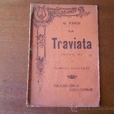 Libros antiguos: MÚSICA (ÓPERA) LIBRETO: LA TRAVIATA (G. VERDI) LIBRETO IN 3 ATTI, ANNI 1911. Lote 37542104
